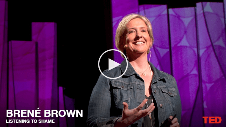 Shame vs. Vulnerability – TED Talk by Brene Brown