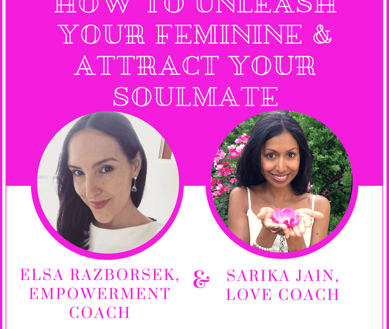 [Video Interview] How She Met Her Soulmate… By Unleashing Her Feminine