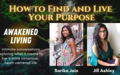 How to Find and Live Your Purpose (Awakened Living Ep. 2)